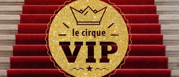 Vivez en VIP